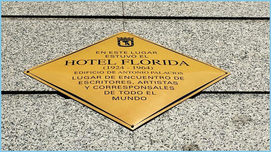 Placa Conmemorativa Hotel Florida Madrid